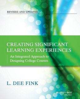 Creating Significant Learning Experiences.