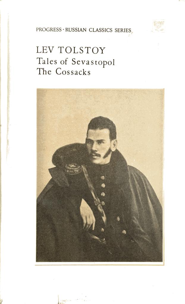 Lev Tolstoy - Tales of Sevastopol en The Cossacks.