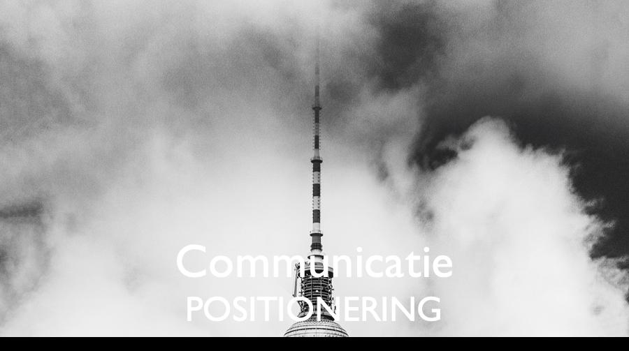 Communicatie - positionering