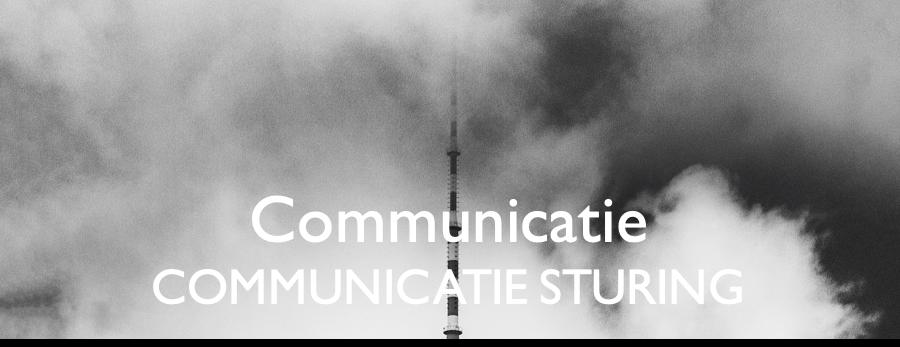 Communicatie - communicatie sturing
